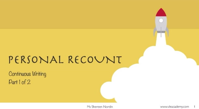 Secondary 2 English Personal recount Part 1