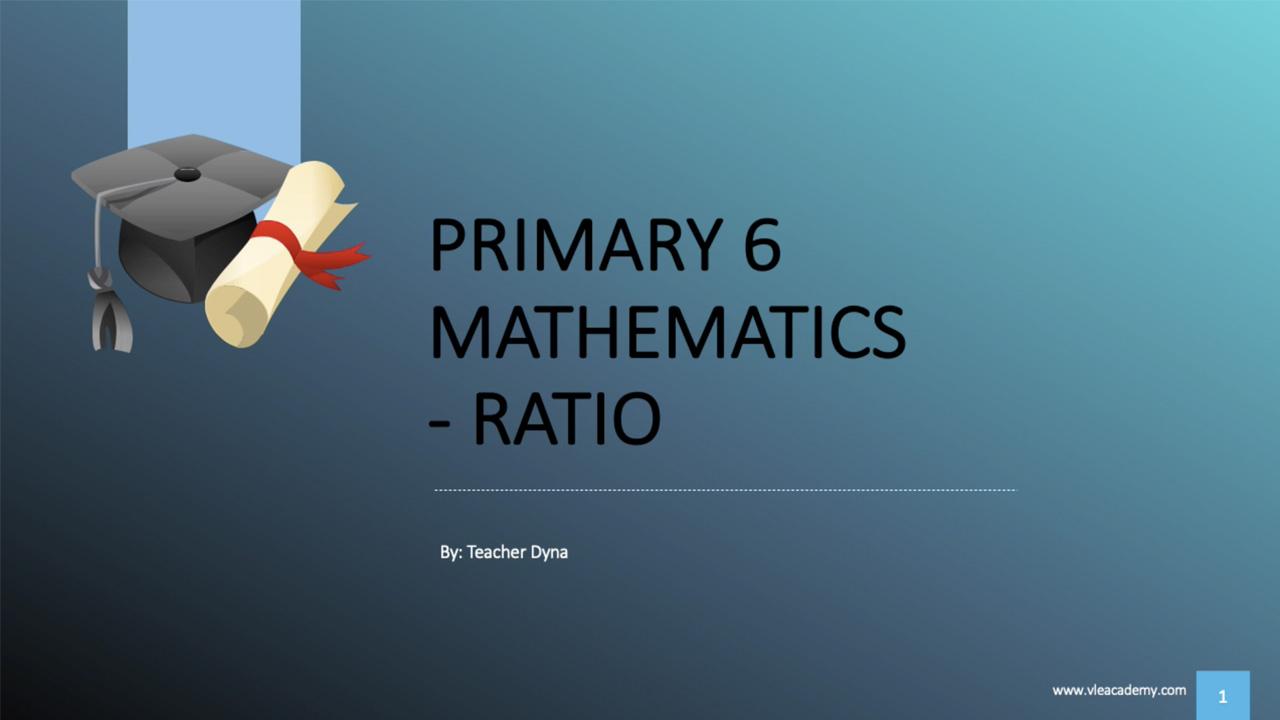 P6 Maths Ratio