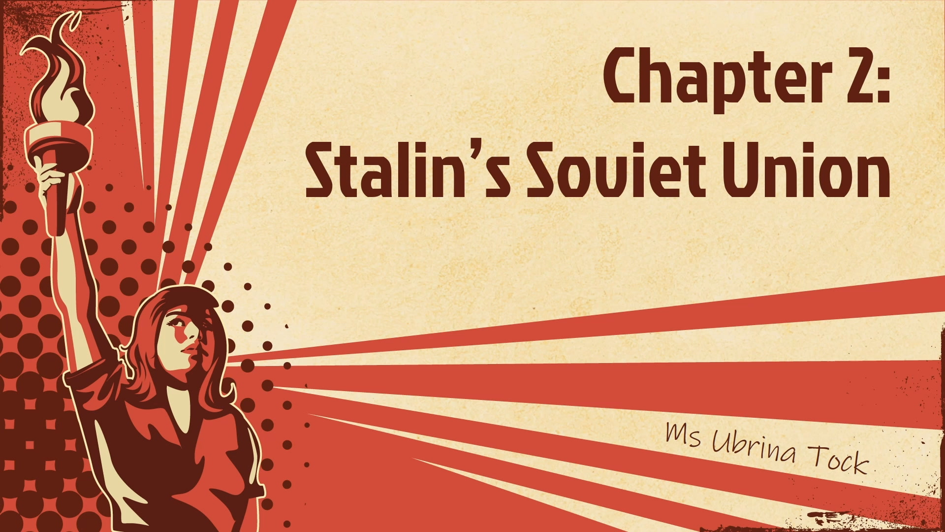 Secondary 3 History Chapter 2 - Stalin's Soviet Union